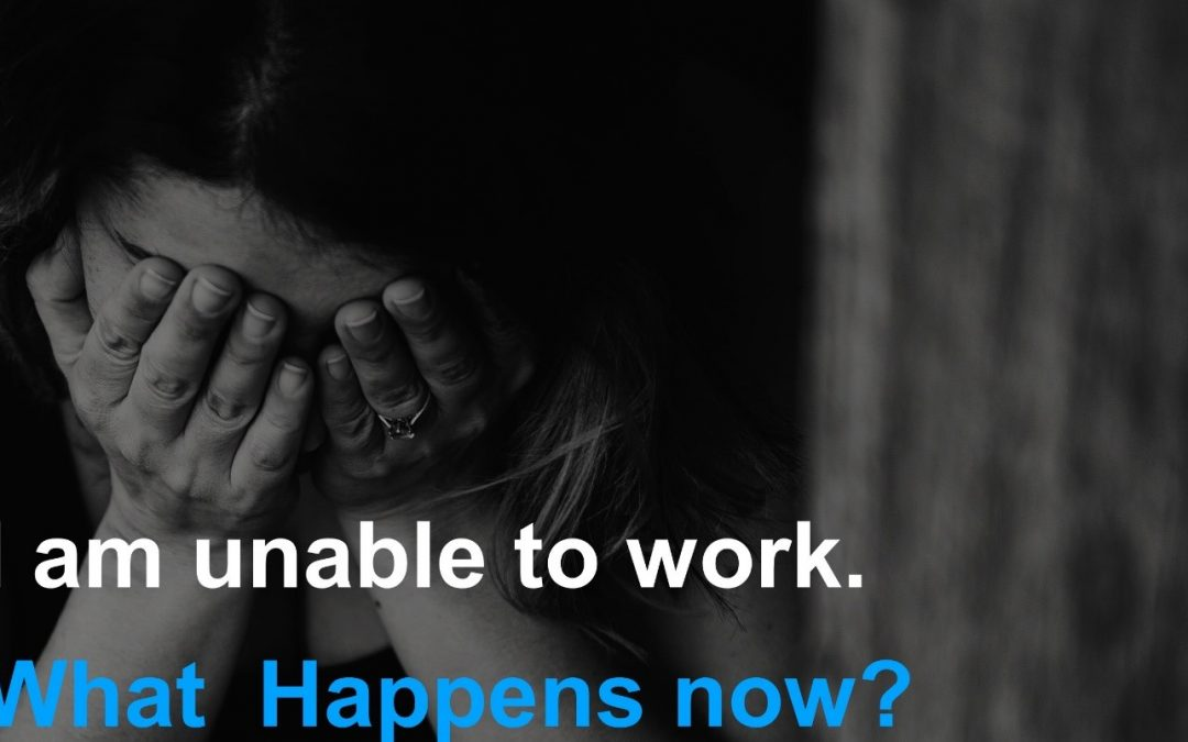 What Happens If You Are Not Able to Work?