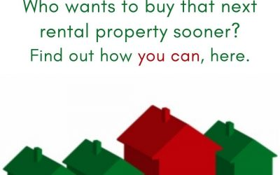 Who wants to buy that next rental property sooner? Find out how you can, here.