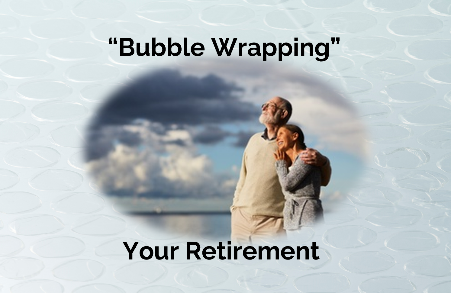 Retired couple looking out over water with bubble wrap aroun pic