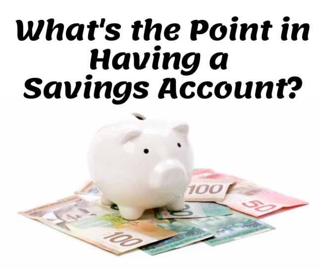 What's the point in having a savings account?